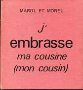Marol Et Morel J'embrasse Ma Cousine(mon Cousin) Ed Morel Duculot - Livres, BD, Revues