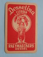 DESSELINA Citroen RAEYMAECKERS Dessel ( Ruiten 6 ) - ( Details - Zie Foto´s Voor En Achter ) !! - Speelkaarten