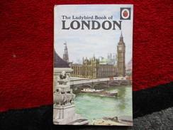 The Ladybird Book Of London (John Lewesdon) De 1961 - Livres, BD, Revues