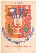 PARTITION MUSICALE : LA CAVE - REPERTOIRE DES CADETS DE BOURGOGNE - MUSIQUE ET PAROLES DE PIERRE DUPONT 1948 - Spartiti