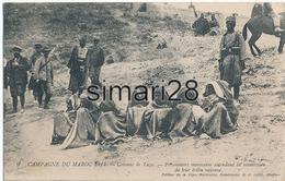 CAMPAGNE DU MAROC 1914 - N° 9 - COLONNE DE TAZA - PRISONNIERS MAROCAINS ATTENDANT LA SOUMISSION DE LEUR TRIBU AINEUSE - Maroc