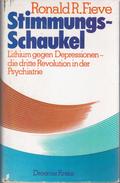 Stimmungsschaukel. Lithium, Die Dritte Revolution In Der Psychiatrie By Fieve, Ronald R (ISBN 9783426045893) - Books, Magazines, Comics
