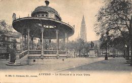 Antwerpen Anvers   De Groene Plaats Groenplaats   Place Verte  Prachtige Kiosk  Kiosque          X 1218 - Antwerpen