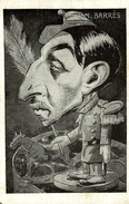 CPA - Illustrateur Gustave De LION - Satirique- Politique - M. BARRES - Sátiras