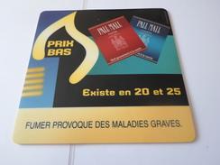 TAPIS DE SOURIS  PUB TABAC  PALL MALL     *****  RARE     A  SAISIR ***** - Objets Publicitaires