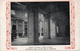 Roma - Banco Di Roma - Vestibolo Del Salone Per Il Pubblico - Fp Nv - Altri Monumenti, Edifici