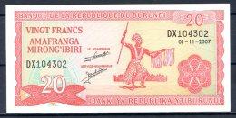 463-Burundi Billet De 20fr 2007 DX104     Neuf - Burundi