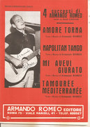 ARMANDO ROMEO AMORE TORNA, NAPOLITAN TANGO, MI AVEVI GIURATO, TAMOUREE MEDITERRANEE - Musica Popolare