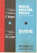 MUSICA, MAESTRO, PREGO - SUSIE Di Wrubel Bertini Magidson  Edizioni Salabert - Paris - Musica Popolare