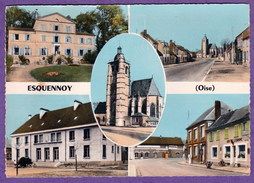 ESQUENNOY - CARTE MULTIVUES - CPSM GRAND FORMAT - France