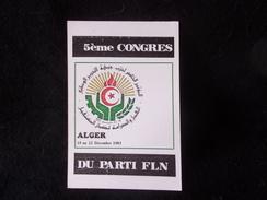 . 1983. Alger .Tirage De 1000 Ex .5 ème Congrès Du Parti FLN..Voir 2 Scans. - Ilustradores & Fotógrafos