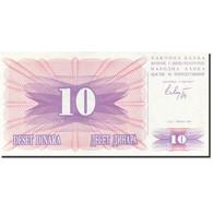 Bosnia - Herzegovina, 10 Dinara, 1992-1993, 1992-07-01, KM:10a, SPL+ - Bosnien-Herzegowina