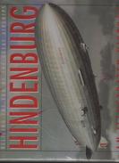 Hindenburg An Illustrated History Rick Archbold Lz 129 , Lz 127, Lz 130 , R-101, Akron, Macon, - Wetenschappen/Psychologie