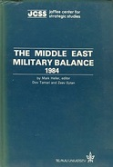 The Middle East Military Balance 1984 By Mark Heller, Dov Tamari & Zeev Eytan - Armées Étrangères