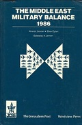 THE MIDDLE EAST MILITARY BALANCE 1986 By Aharon Levran, Zeev Eytan (ISBN 9780813304625) - Foreign Armies