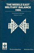 THE MIDDLE EAST MILITARY BALANCE 1986 By Aharon Levran, Zeev Eytan (ISBN 9780813304625) - Armées Étrangères
