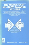 The Middle East Military Balance, 1987-1988 By Aharon Levran; Zeev Eytan (ISBN 9780813307169) - Foreign Armies