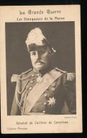 La Grande Guerre -- Les Vainqueurs De La Marne -- General  De Curieres De Castelnau - Oorlog 1914-18