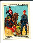 Chromo Chocolat Pupier / Turquie Costumes Militaires  IM 138/24-M - Cioccolato