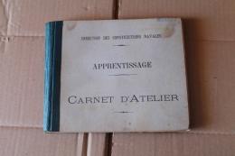Carnet D'atelier De La Direction Des Construction Navale 1938 - 1939-45