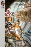 J'ai Lu 3526 - AYERDHAL - L'Histrion (1993, TBE) - J'ai Lu