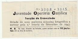 Ticket * Portugal * Juventude Operaria Catolica * Ermesinde * 1947 - Biglietti Della Lotteria