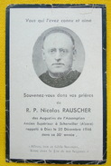 IMAGE PIEUSE Faire-part De Décès REVEREND PERE Nicolas RAUSCHER 20 Décembre 1946 Augustins De L'Assomption Scherwiller - Santini