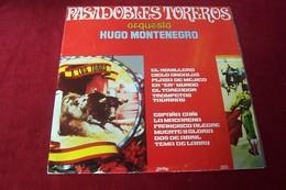 HUGO MONTENEGRO  PASADOBLES TOREROS  COMPILATION 12 TITRES - Vinyl-Schallplatten