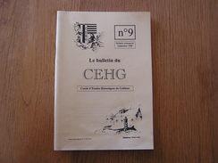 CEHG Revue N° 9 Gedinne Régionalisme Ardenne Guerre 14 18 Bourseigne Neuve Cloche Vencimont Brasserie Poncelet Bière - Belgio