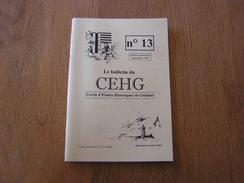 CEHG Revue N° 13 Gedinne Régionalisme Ardenne Willerzie Malvoisin 1911 Orchimont Code Pénal Vencimont Bornes Perpète G - Belgique