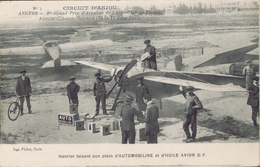 Circuit D'Anjou - 1er Grand Prix D'Aviation De L'Aéro-club - Hanriot Faisant Son Plein D'Automobiline Et D'huile Avion - Demonstraties