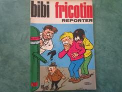 REPORTER - N°64 - Edition 1967 - Bibi Fricotin