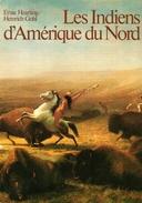 LES INDIENS D'AMERIQUE DU NORD - Histoire