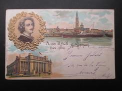 CP BELGIQUE (V1713) ANVERS ANTWERPEN (2 Vues) A. Van Dÿck 1599-1899 - Antwerpen