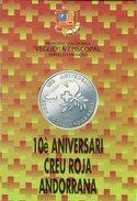 ANDORRA    25 Diners   (  10º Aniversario De La Cruz Roja ) - Coins