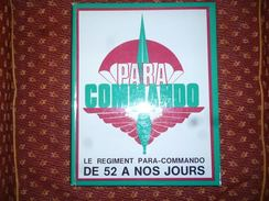 Top Livre Le Régiment Para-Commando De 52 à Nos Jours - 400 P  Photos Insignes Plans D'attaque Congo Belge Etc Militaria - Livres
