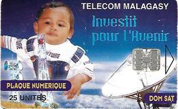 @+ TC De Madagascar : Enfant Et Satellite 25U -  SC7 - 250 000ex ( Ref : MDG-24 ) - Madagascar