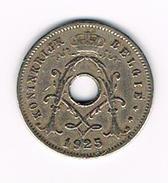 )   ALBERT I  - 5 CENTIEM 1925 VL - 1909-1934: Albert I
