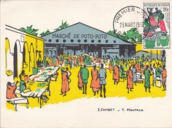 CONGO--BRAZZAVILLE--marché De POTO-POTO--illust. COMBET-MOUTALA--premier Jour 23-3-1962---voir 2 Scans - Brazzaville