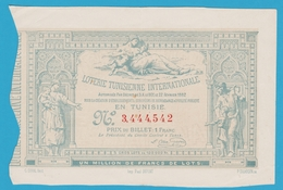 LOTERIE TUNISIENNE INTERNATIONALE BILLET 1 FRANC 1882 BOND - Billetes De Lotería