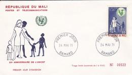 MALI---BAMAKO---24 MAI  71--Premier Jour--25e Anniversaire De L'unicef--enveloppe-voir 2 Scans - Mali (1959-...)