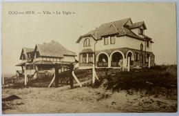 """CPA Coq-sur-Mer - Villa """" La Vigie """" - De Haan"""