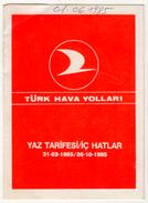 TURQUIE,TURKEI TURKEY, TURKISH AIRLINES 1985  SUMMER TIMETABLE - Timetables