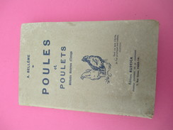 Elevage /Poules Et Poulets/Méthode Moderne D'élevage/A Bellême/Editions Rustica/vers 1940-1950                    LIV116 - Animaux