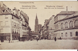 CPA -  STRASBOURG - Carte Allemande - Rue D Or Avec La Cathédrale - Strasbourg