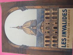 """Militaria/Guide Officiel/"""" Les Invalides Et Le Musée De L'Armée""""/Edition Du Musée De L'Armée/Paris/1934           LIV117 - Boeken, Tijdschriften, Stripverhalen"""