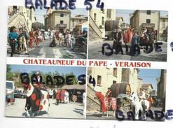 CPM - CHATEAUNEUF DU PAPE (84) Fête De La VERAISON - Chateauneuf Du Pape