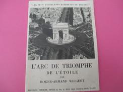 """Militaria/Guide L/"""" L'Arc De Triomphe De L'Etoile""""/Roger-Armand WEIGERT/Vincent, Fréal & Cie/Paris/1945-1950      LIV118 - Boeken, Tijdschriften, Stripverhalen"""