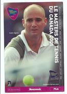ANDRE AGASSI - Master De Tennis Du Canada 2001 - Calendrier Des Compétitions Au Dos - Tennis