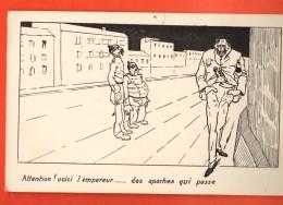 D1316 Attention, Voici L'empereur Des Apaches Qui Passe. Militaires Allemand. Text Die Weld 1918. Voir Scan Dos - Humour